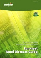 Euroheat Wood Biomass Guide